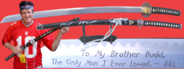 "Autographed by Michael Madsen ""To My Brother Budd"", The Only Man I Ever Loved  - Bill"" Katana Budd Sword Limited to 25 Pieces"
