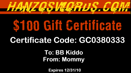 $100 Gift Certificate for Hanzoswords.com