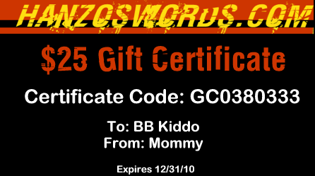 $25 Gift Certificate for Hanzoswords.com